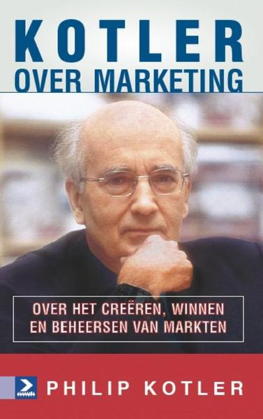 Kotler over marketing - Philip Kotler, Philip Kotler (ISBN 9789052617862)