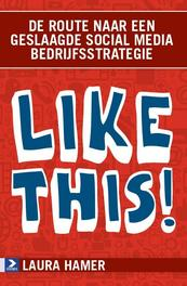 Like this! - Laura Hamer (ISBN 9789462200012)