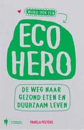 Eco hero - Pamela Peeters (ISBN 9789089313706)
