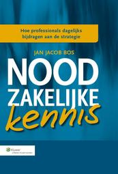 Kennismanagement 3.0 - Jan Jacob Bos (ISBN 9789013115925)