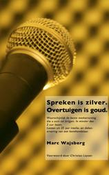 Spreken is zilver overtuigen is goud (e-Book)