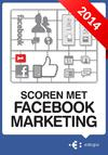 Scoren met Facebook Marketing | Peter Minkjan (ISBN 9789079840175)
