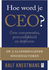 Hoe word je CEO? (e-Book) | Ralf Knegtmans (ISBN 9789461560001)