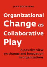 Organizational Change as Collaborative Play (e-Book)