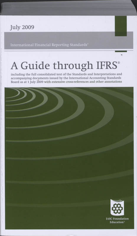 A Guide through International Financial Reporting Standards (IFRSs) 2009
