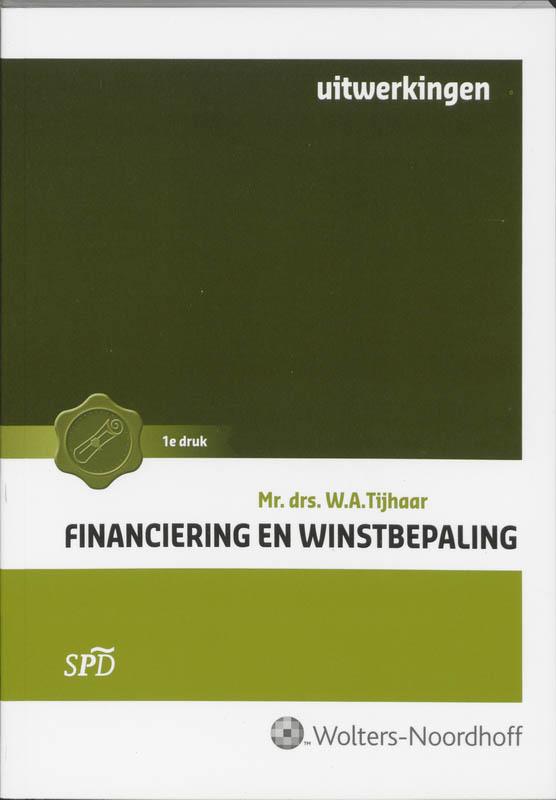 Financiering en winstbepaling Uitwerkingen