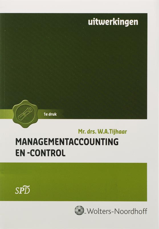 Management accounting en -control Uitwerkingen