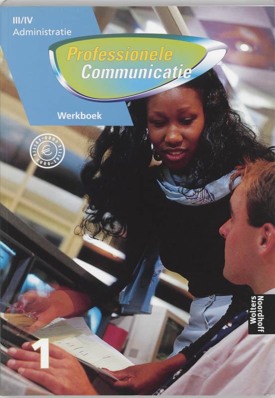 Professionele communicatie Niveau III/IV Werkboek 1