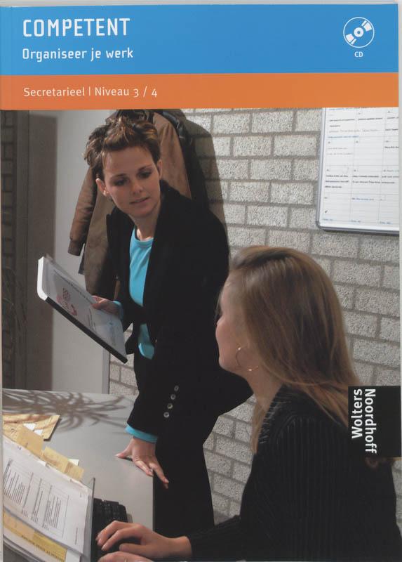 Competent Organiseer je werk Praktijkboek