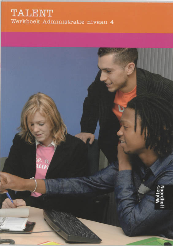 Talent 4 werkboek administratie niveau