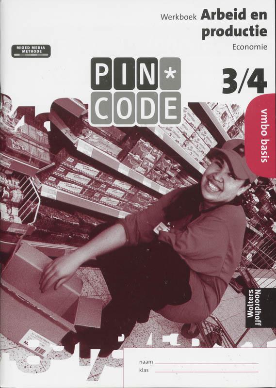 Pincode vbmo basis 3/4 Arbeid en productie werkboek
