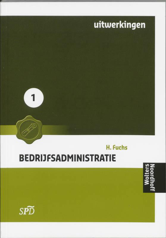 Bedrijfsadministratie voor SPD 1 Uitwerkingen