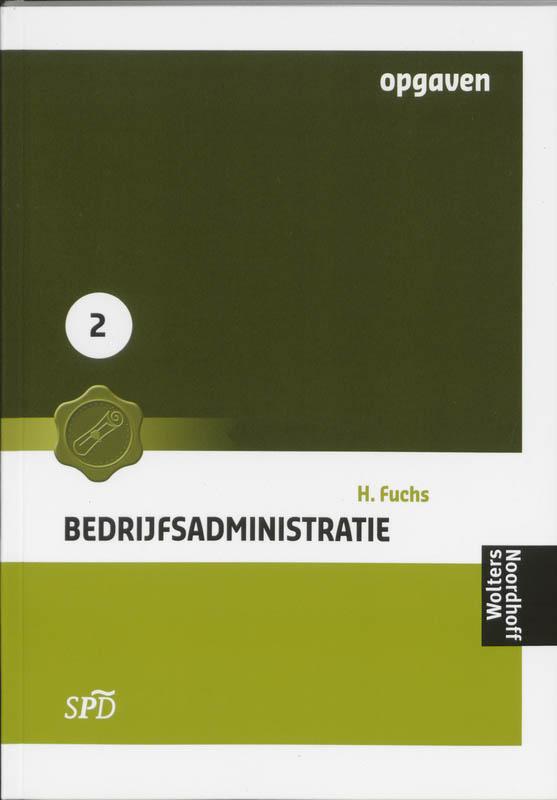 Bedrijfsadministratie voor SPD 2 Opgaven