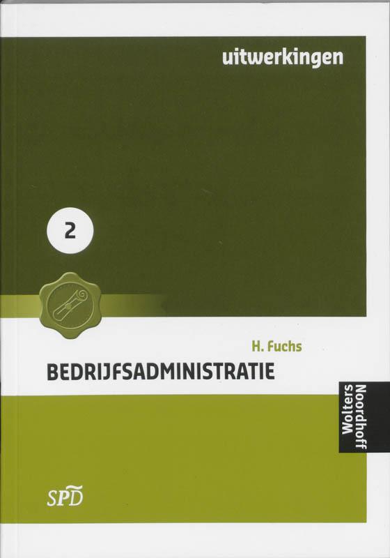 Bedrijfsadministratie voor SPD 2 Uitwerkingen