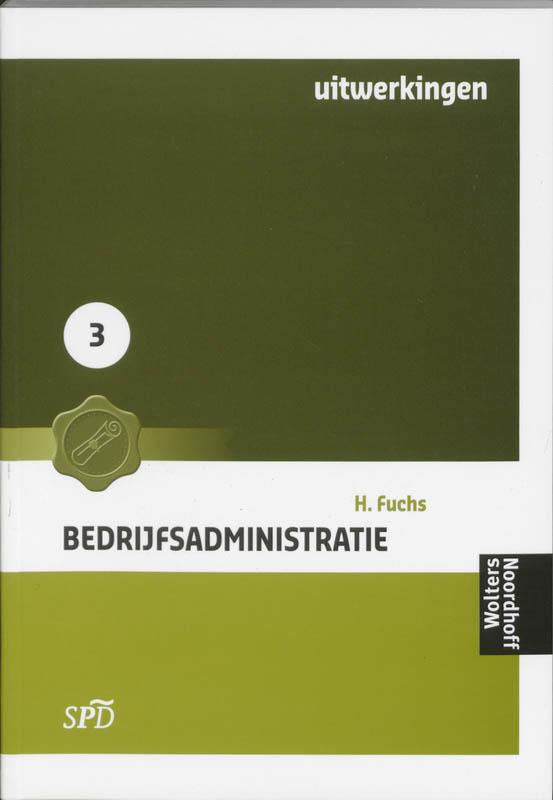 Bedrijfsaministratie SPD 3 Uitwerkingen