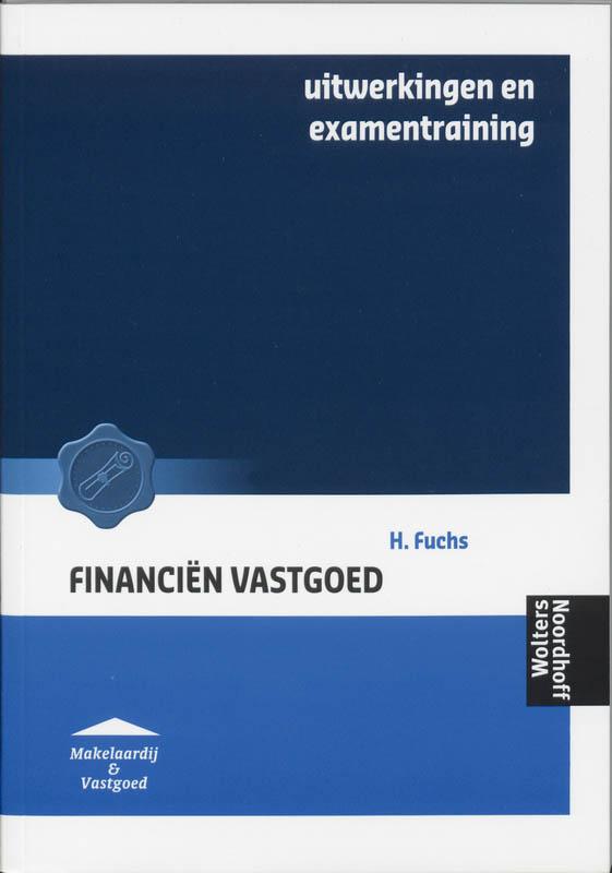 Financien vastgoed Uitwerkingen en examentraining