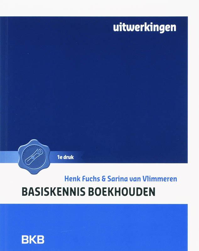 Basiskennis Boekhouden Uitwerkingen