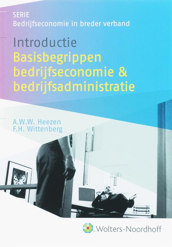 Introductie basisbegrippen bedrijfseconomie en bedrijfsadministratie