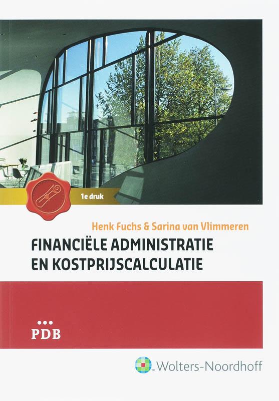 Financiële administratie en kostprijscalculatie PDB Hoofdboek