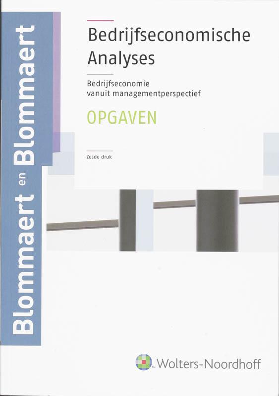 Bedrijfseconomische analyses Opgaven en uitwerkingen