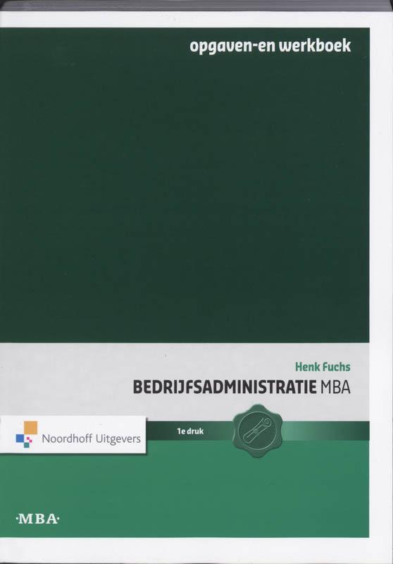 Bedrijfsadministratie MBA Opgaven-en werkboek